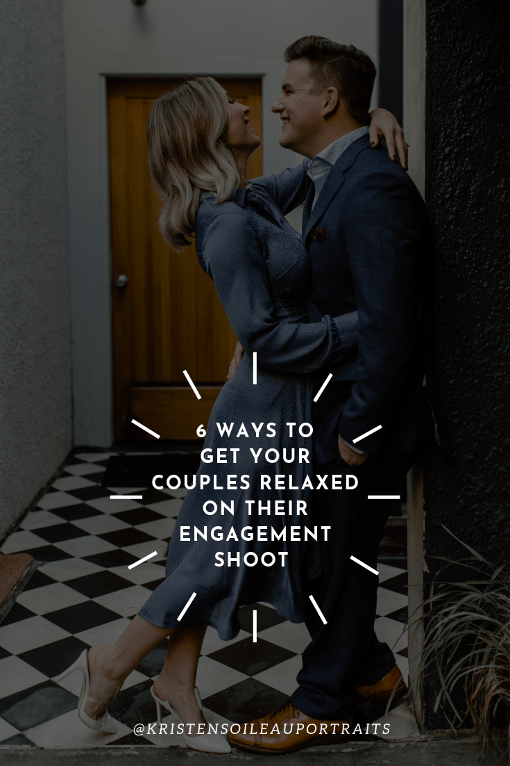 6 ways to get your clients relaxed on their engagement shoot